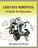 LEGO EV3 Robotics: A Guide for Educators