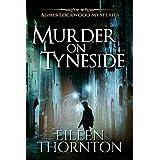 Murder on Tyneside (Agnes Lockwood Mysteries Book 1)