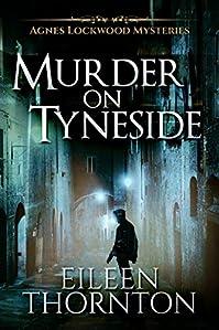 Murder On Tyneside by Eileen Thornton ebook deal
