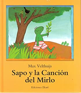 Sapo Y La Cancion Del Mirlo (Spanish Edition)