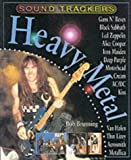 img - for Sound Trackers: Heavy Metal Paperback by Bob Brunning (1999-07-06) book / textbook / text book