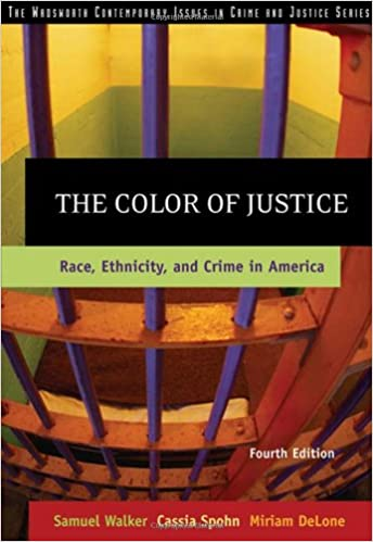 The Color Of Justice Race Ethnicity And Crime In America Samuel