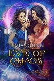 Eve of Chaos: A paranormal romance saga (Destiny Paramortals Book 3)