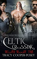 Celtic Crossing (Beloved Bloody Time Book 5)