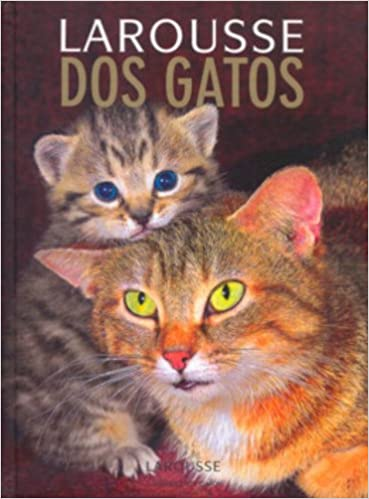 Larousse Dos Gatos: Larousse: 9788576350897: Amazon.com: Books