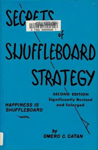 Secrets of shuffleboard strategy;: Happiness is shuffleboard, ()