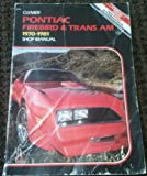 Clymer Pontiac Firebird and Trans Am, 1970-1981 Shop Manual