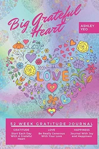 Big Grateful Heart: 52 Week Gratitude Journal
