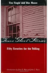Texas Ghost Stories: Fifty Favorites for the Telling