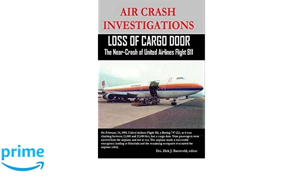 AIR CRASH INVESTIGATIONS - Loss of Cargo Door - The Near