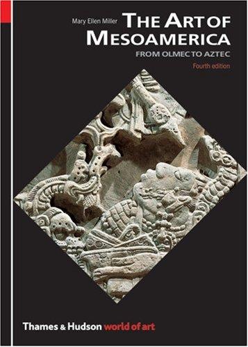 The Art of Mesoamerica (World of Art)
