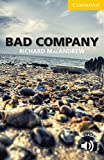 img - for Bad Company Level 2 Elementary/Lower-intermediate (Cambridge English Readers) book / textbook / text book