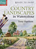 Country Landscapes in Watercolour, Terry Harrison, 1844486435