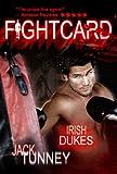 Irish Dukes (Fight Card)