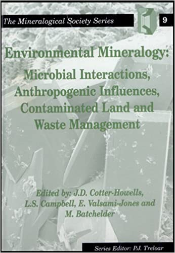Online bøger til download gratis Environmental Mineralogy: Microbial Interactions, Anthropogenic Influences, Contaminated Land and Waste Management (The Mineralogical Society Series) PDF FB2