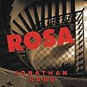 Rosa: A Novel Audiobook by Jonathan Rabb Narrated by Simon Prebble
