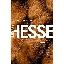 Steppenwolf: A Novel (Picador Modern Classics)