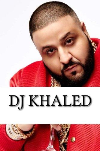 DJ Khaled: A Biography