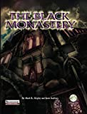 The Black Monastery Pathfinder, Scott Stabbert Mark R Shipley, Frog God Games, 1622831063