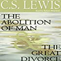 The Abolition of Man & The Great Divorce Audiobook by C.S. Lewis Narrated by Simon Vance