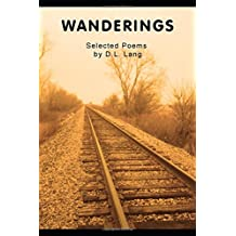Wanderings: Selected Poems by D.L. Lang