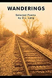 Wanderings: Selected Poems by D.L. Lang