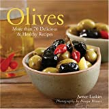 img - for Olives: More than 70 Delicious & Healthy Recipes book / textbook / text book