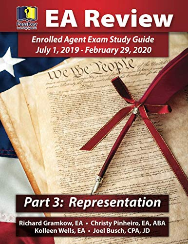 PassKey Learning Systems EA Review, Part 3 Representation; Enrolled Agent Study Guide: (July 1, 2019-February 29, 2020 Testing Cycle) by Passkey Learning Systems
