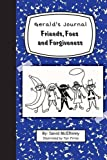 img - for Gerald's Journal, Volume 2: Friends, Foes and Forgiveness book / textbook / text book