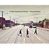 Doug Rickard. A New American Picture