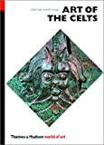 Art of the Celts, Lloyd Robert Laing and Jennifer Laing, 0500202567