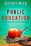 Public Education, Jeffrey Wick, 141412032X
