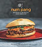 Num Pang: Bold Recipes from New York City s Favorite Sandwich Shop