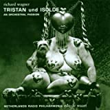 Wagner: Tristan Und Isolde - An Orchestral Passion