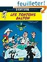 Aventures de Lucky Luke d'apr�s Morris (Les) - tome 6 - Tontons Dalton (Les)