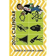 Emery's World of Science Calendar (2016)