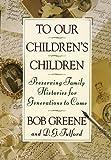 To Our Children's Children Book