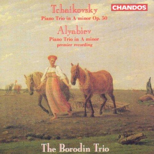 Tchaikovsky: Piano Trio in A Minor, Op. 50 / Alyabiev: Piano Trio in A (Chamber Trio)