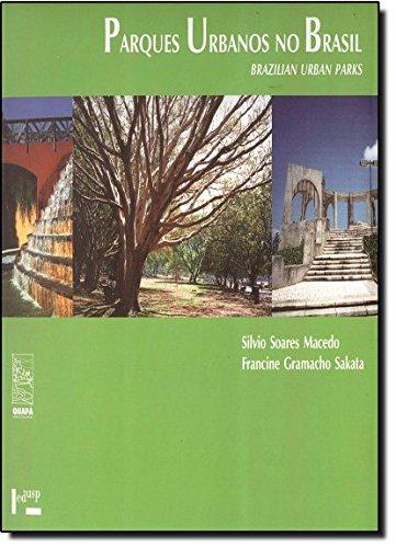 Parques Urbanos no Brasil (Brazilian Urban Parks)
