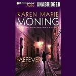Faefever: Fever, Book 3 | Karen Marie Moning