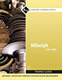 img - for Millwright Level 3 Trainee Guide, Paperback (3rd Edition) (Contren Learning) book / textbook / text book