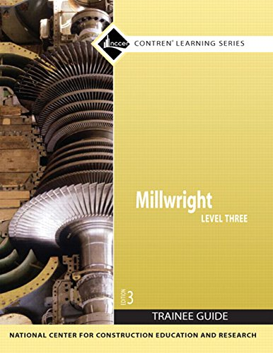 - Millwright Level 3 Trainee Guide, Paperback (3rd Edition) (Contren Learning)