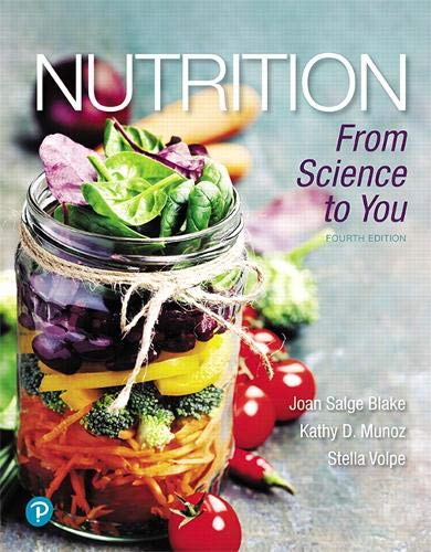 Nutrition: From Science to You (4th Edition) by Pearson
