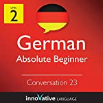 Absolute Beginner Conversation #23 (German) |  Innovative Language Learning