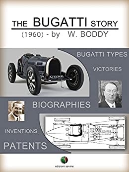The Bugatti Story: 6 (History of the Automobile) by [Boddy, William]