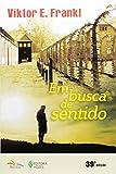 capa de Em Busca De Sentido: Um psicólogo no campo de concentração