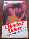Shadow Dance, Lorraine Sellers, 0671473093