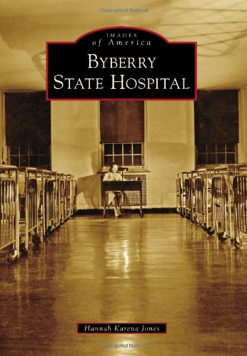 Byberry State Hospital (Images of America)