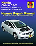 Honda Civic (12-15) & CR-V (12-16) Haynes Manual (Does not include information specific to CNG or hybrid models. Includes thorough vehicle coverage ... exclusion noted.) (Haynes Automotive)