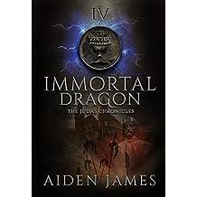 Immortal Dragon (The Judas Chronicles Book 4)